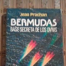 Libros de segunda mano - Bermudas. Base secreta de los Ovnis - Jean Prachan - 75047451