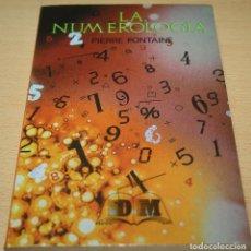 Libros de segunda mano: LA NUMEROLOGÍA - PIERRE FOUNTAINE. Lote 75902351