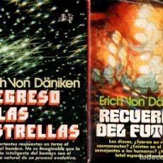 Libros de segunda mano: DANIKEN : RECUERDOS DEL FUTURO Y REGRESO A LAS ESTRELLAS (1978) PRIMERA EDICIÓN. Lote 76751179