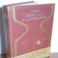 Libros de segunda mano: OVNIS: S.O.S. A LA HUMANIDAD (J.J. BENITEZ) PLAZA & JANES-1976 (ILUSTRADO). Lote 78101901