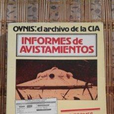 Libros de segunda mano: OVNIS: EL ARCHIVO DE LA CIA. INFORMES DE AVISTAMIENTOS - ANDREAS FABER-KAISER. Lote 78609349