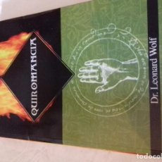 Libros de segunda mano: QUIROMANCIA-CIENCIAS OCULTAS-DR-LEONARD WOLF-DIPEL-2004. Lote 78665105