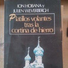 Libros de segunda mano: PLATILLOS VOLANTES TRAS LA CORTINA DE HIERRO (BUENOS AIRES, 1978). Lote 80199073