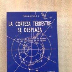 Libros de segunda mano: LA CORTEZA TERRESTRE SE DESPLAZA CHARLES H. HAPGOOD TEORIA DEL VUELCO TERRESTRE ULTRAINTERESANTE. Lote 269756498