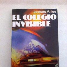 Libros de segunda mano: JACQUES VALLEE EL COLEGIO INVISIBLE UFOLOGIA OVNIS SUPER RARO. Lote 262450805