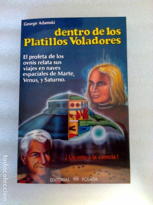GEORGE ADAMSKI DENTRO DE LOS PLATILLOS VOLADORES UFOLOGIA OVNIS CONTACTADOS SUPER RARO (Libros de Segunda Mano - Parapsicología y Esoterismo - Ufología)