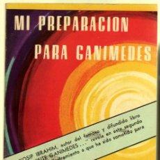 Livres d'occasion: MI PREPARACION PARA GANIMEDES - YOSIP IBRAHIM . Lote 88106946