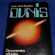 Libros de segunda mano: OVNIS - J.J.BENITEZ - PLAZA & JANÉS (1ª EDICIÓN 1978). Lote 83195264