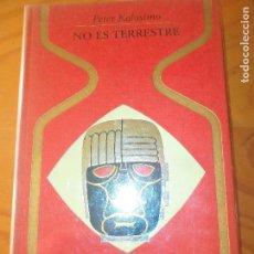 Libros de segunda mano: NO ES TERRESTRE - PETER KOLOSIMO - SERIE OTROS MUNDOS - PLAZA & JANES 1974. Lote 83404664