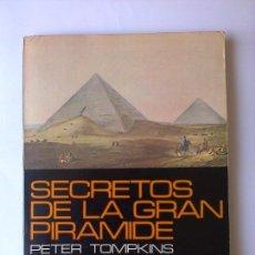 Libros de segunda mano: SECRETOS DE LA GRAN PIRAMIDE PETER TOMPKINS ENIGMAS MISTERIOS SUPER RARO. Lote 83587464
