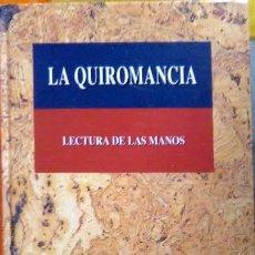 Libros de segunda mano: MARGARET GUFFEY. LA QUIROMANCIA. VALENCIA, 2005.. Lote 85399668