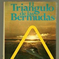 Libros de segunda mano: EL TRIANGULO D ELAS BERMUDAS - CHARLES BERLITZ - POMAIRE 1975 - TAPA DURA CON SOBRECUBIERTAS. Lote 86398140