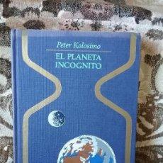 Libros de segunda mano: EL PLANETA INCOGNITO, DE PETER KOLOSIMO. OTROS MUNDOS, PLAZA Y JANES.. Lote 86434976