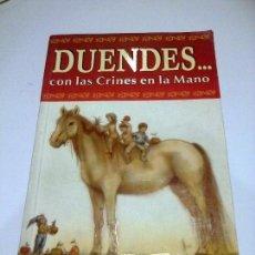 Libros de segunda mano: DUENDES CON LAS CRINES EN LA MANO CRISTINA CORTES HADAS DUENDES SERES FEERICOS DE MEXICO. Lote 86463644