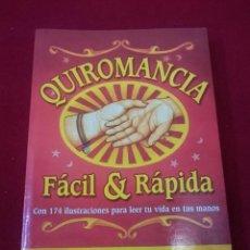 Libros de segunda mano: QUIROMANCIA FÁCIL Y RÁPIDA. Lote 86886836