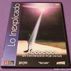 Libros de segunda mano: DVD - ABDUCIDOS. SECUESTRADOS POR OVNIS - COLEC. LO INEXPLICADO Nº3 [1 SOLO VISIONADO]. Lote 86947864