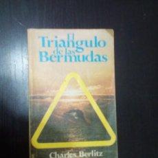 Libros de segunda mano: EL TRIÁNGULO LAS BERMUDAS, DE CHARLES BERLITZ, (PRIMERA EDICIÓN - EDITORIAL POMAIRE). Lote 192984798