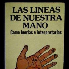Libros de segunda mano: LAS LINEAS DE NUESTRA MANO - QUIROMANCIA - DR. KLAUS BERGMAN (1987) DESTINO/SUERTE/LEER LA MANO. Lote 89767860