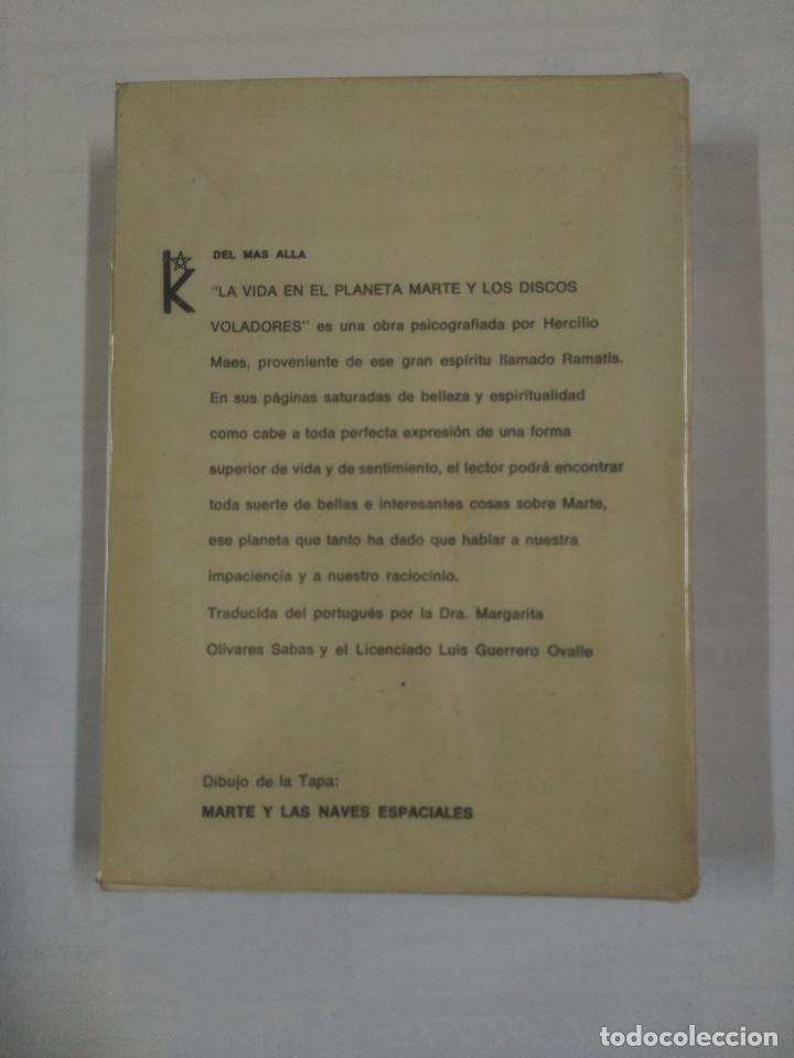 Libros de segunda mano: LA VIDA EN EL PLANETA MARTE Y LOS DISCOS VOLADORES. RAMATIS. EDITORIAL KIER. TDK179 - Foto 2 - 91075270