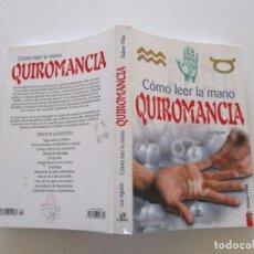 Libros de segunda mano: LUZ AGUILAR. CÓMO LEER LA MANO. QUIROMANCIA. RMT81866. . Lote 91328190