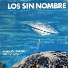 Libros de segunda mano: SAENZ Y WOLF : LOS SIN NOMBRE (ALMENDROS, 1969). Lote 92927670