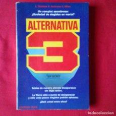 Libros de segunda mano: ALTERNATIVA 3, UN COMPLOT ASOMBROSO. L. WATKINS D. AMBROSE C.MILES. ED. MARTÍNEZ ROCA 1980. Lote 92942260