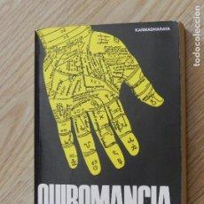 Libros de segunda mano: QUIROMANCIA - KARMADHARAYA - EDITORIAL DE VECCHI - 1989 COLECCION CIENCIAS OCULTAS Y MISTERIOS. Lote 93828085