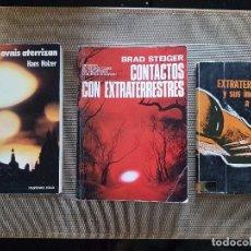 Libros de segunda mano: LOTE DE 3 LIBROS DE UFOLOGÍA - DIFÍCILES DE CONSEGUIR - OVNIS - CONTACTOS EXTRATERRESTRES . Lote 94462562