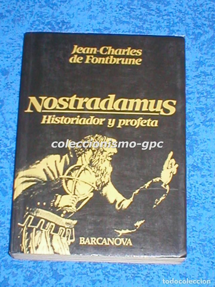 LIBRO NOSTRADAMUS DE JEAN-CHARLES DE FONTBRUNE 8ª EDICIÓN1982 PROFECÍAS EDITORIAL BARCANOVA MIRA !!! (Libros de Segunda Mano - Parapsicología y Esoterismo - Numerología y Quiromancia)