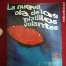 Libros de segunda mano: LA NUEVA OLA DE PLATILLOS VOLANTES - J.C. BORRET (1975). Lote 95049307