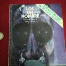 Libros de segunda mano: LOS SIN NOMBRE - MANUEL SAENZ, WILLY-WOLF. Lote 95052759