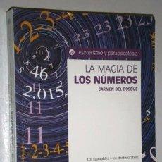 Libros de segunda mano: LA MAGIA DE LOS NÚMEROS POR CARMEN DEL BOSQUE DE ED. DE VECCHI EN BARCELONA 2006. Lote 95227127