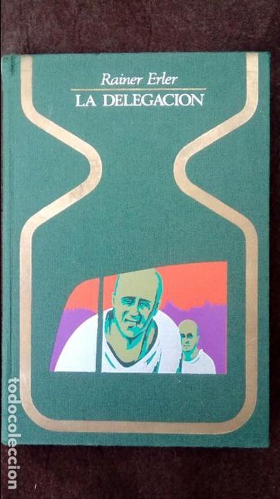 LA DELEGACION. RAINER ERLER. PLAZA JANES, OTROS MUNDOS. 1975. (Libros de Segunda Mano - Parapsicología y Esoterismo - Ufología)