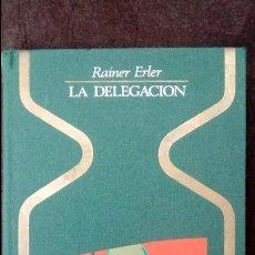 Libros de segunda mano: LA DELEGACION. RAINER ERLER. PLAZA JANES, OTROS MUNDOS. 1975.. Lote 190526762