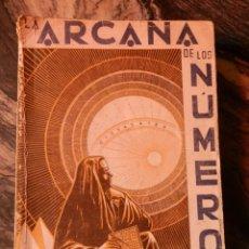 Libros de segunda mano: LA ARCANA DE LOS NUMEROS,1971,J.IGLESIAS JANEIRO,RUSTICA 311 PP.. Lote 95556399