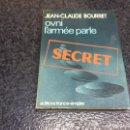 Libros de segunda mano: OVNI L'ARMÉE PARLE, / JEAN-CLAUDE BOURRET ( EDICION EN FRANCES 1979 ). Lote 95824095