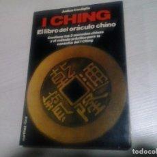 Libros de segunda mano: I CHING. EL LIBRO DEL ORÁCULO CHINO - JUDICA CORDIGLIA - MARTÍNEZ ROCA. Lote 96343327