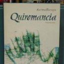 Libros de segunda mano: QUIROMANCIA. KARMADHARAYA. Lote 159661882