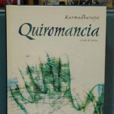 Libros de segunda mano: QUIROMANCIA. KARMADHARAYA. Lote 97275395