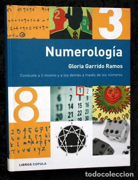 NUMEROLOGIA - GLORIA GARRIDO RAMOS - ISBN: 9788448047092 - TAPA DURA (Gebrauchte Bücher - Parapsychologie und Esoterik - Numerologie und Chiromantie)