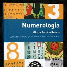 Libros de segunda mano: NUMEROLOGIA - GLORIA GARRIDO RAMOS - ISBN: 9788448047092 - TAPA DURA. Lote 97376319