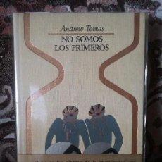 Libros de segunda mano: NO SOMOS LOS PRIMEROS, DE ANDREW TOMAS. OTROS MUNDOS. EXCELENTE ESTADO, ILUSTRADO.. Lote 97454555