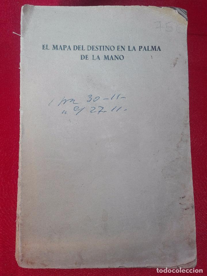 EL MAPA DEL DESTINO EN LA PALMA DE LA MANO - M. AGUILAR - MADRID - 1936 - 18 X 12 CM - 182 PP. - (Libros de Segunda Mano - Parapsicología y Esoterismo - Numerología y Quiromancia)
