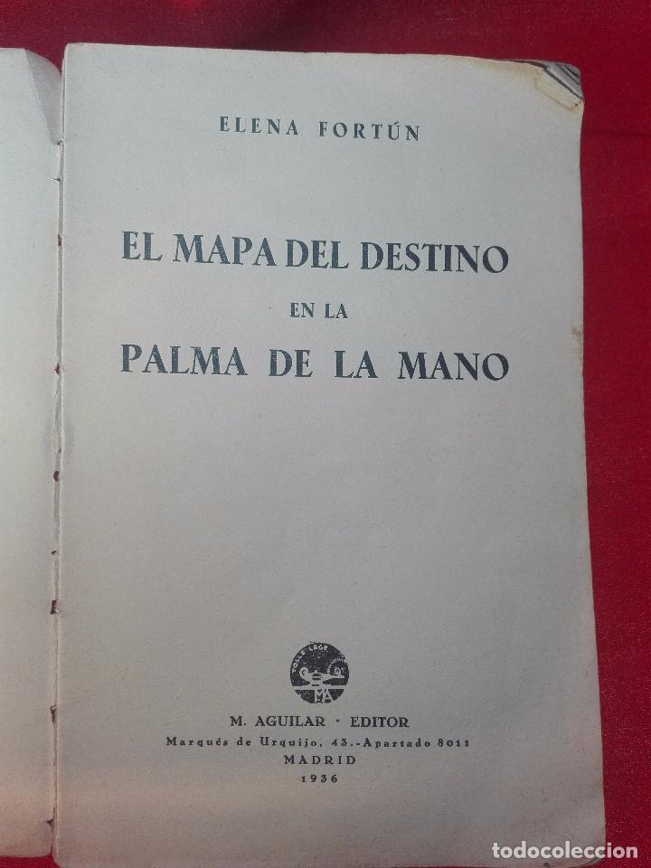 Libros de segunda mano: EL MAPA DEL DESTINO EN LA PALMA DE LA MANO - M. AGUILAR - MADRID - 1936 - 18 X 12 CM - 182 PP. - - Foto 2 - 97660831