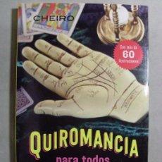 Libros de segunda mano: QUIROMANCIA PARA TODOS / 1ª EDICIÓN 2016. Lote 97745839