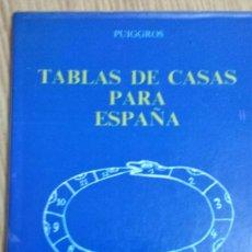 Libros de segunda mano: TABLAS DE CASAS PARA ESPAÑA * PERE PUIGGROS ACON, AUTOR-EDITOR. Lote 97895159