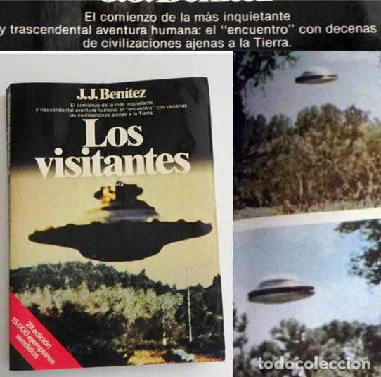 LOS VISITANTES - LIBRO JJ BENÍTEZ - UFOLOGÍA OVNIS JUAN JOSÉ MISTERIO OVNI CASOS FOTOS ENCUENTROS J (Libros de Segunda Mano - Parapsicología y Esoterismo - Ufología)