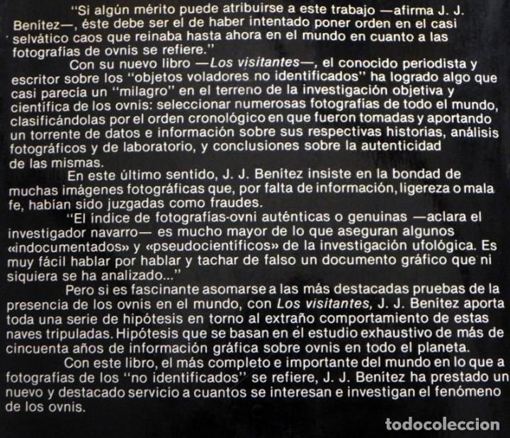 Libros de segunda mano: LOS VISITANTES - LIBRO JJ BENÍTEZ - UFOLOGÍA OVNIS JUAN JOSÉ MISTERIO OVNI CASOS FOTOS ENCUENTROS J - Foto 2 - 98384331