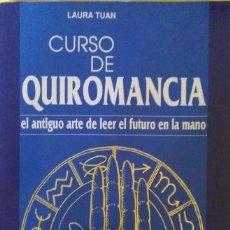 Libros de segunda mano: LAURA TUAN. CURSO DE QUIROMANCIA. BARCELONA. 1995.. Lote 98788335