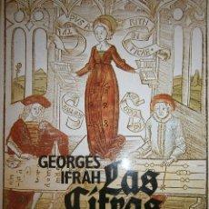 Libros de segunda mano: LAS CIFRAS HISTORIA DE UNA INVENCION GEORGES IFRAH ALIANZA 1987. Lote 98980871